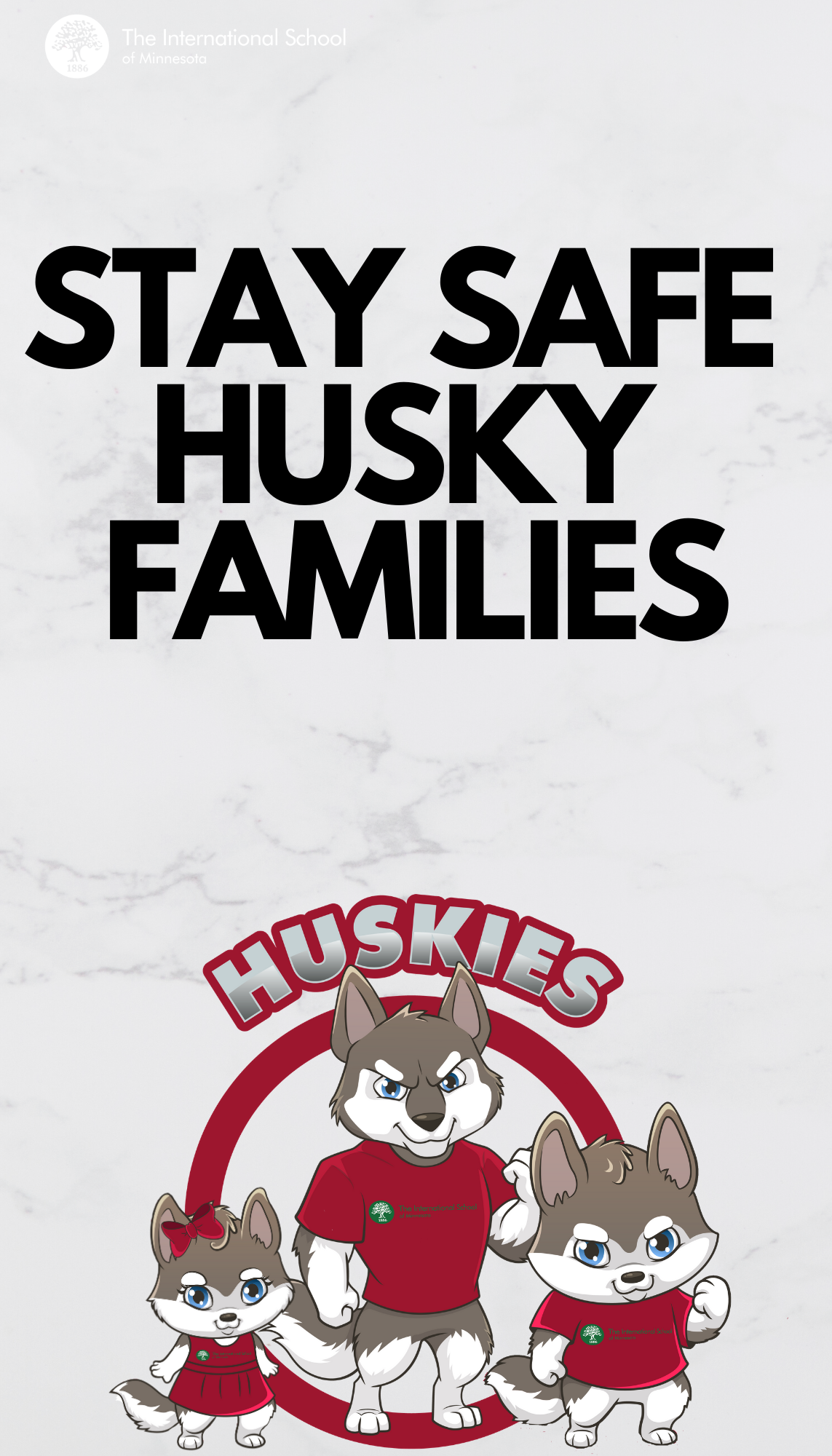 STAY SAFE HUSKIES FAMILIES (2)